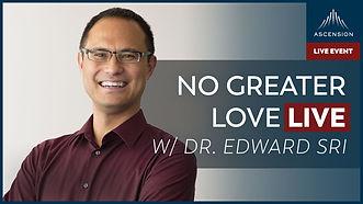 No Greater Love with Edward Sri.jpg
