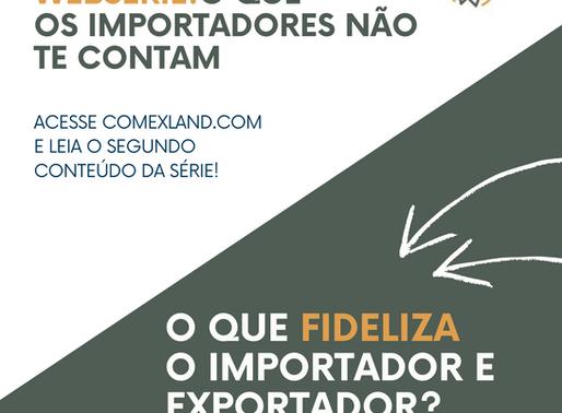 O que fideliza os importadores e exportadores?