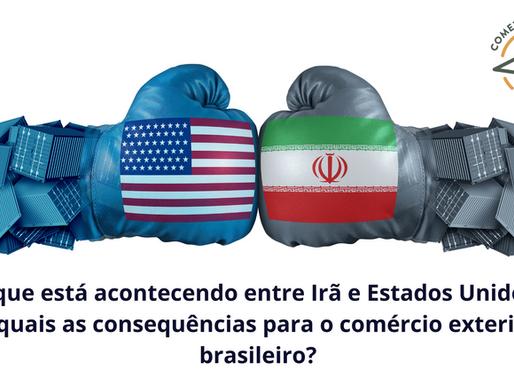O que está acontecendo entre Irã e Estados Unidos? E quais as consequências para o comércio exterior