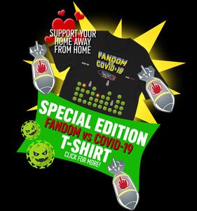 Special Edition Tshirt: Fandom vs Covid-19 at MFB Store!