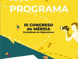 Third Congress of Merida. Journalism of Migrations