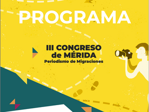 Third Congress of Merida. Journalism of Migrations