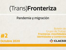 Boletín #2 (Trans)Fronteriza