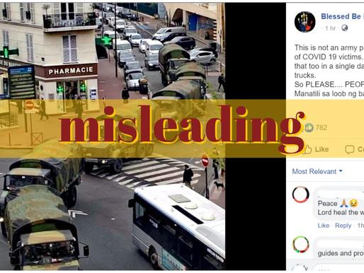 Trucks were in France, not Italy; presence isn't virus related