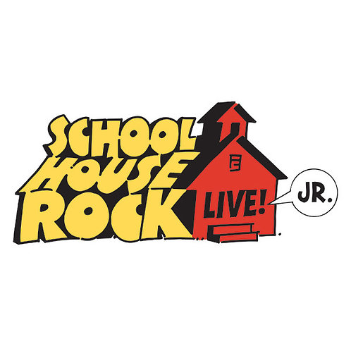 Schoolhouse Rock Jr. - 11/24 - 2PM