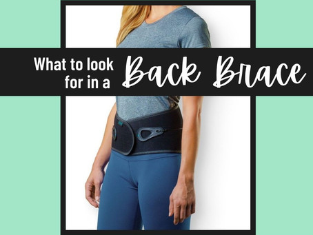 What to Look for in a Back Brace