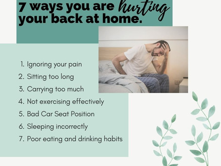 7 Ways You are Hurting your Back at Home! (Plus a Bonus!)