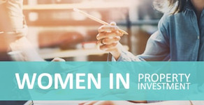 Women in Property Investment - a surge in capital investment from women