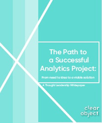 Whitepaper: The Path to a Successful Analytics Project