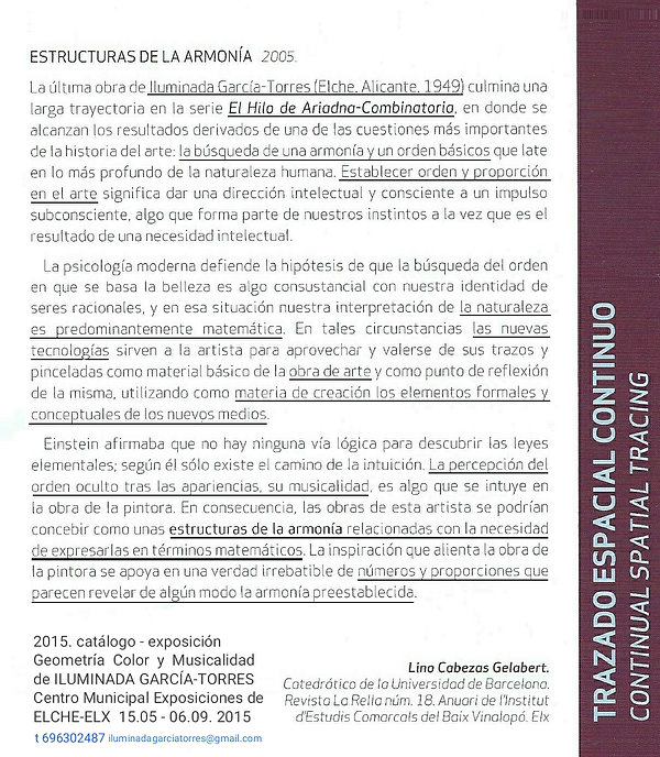 texto de Lino Cabezas Gelabert (Revista La Rella18. 2005). 2015 catálogo exposición Geomet