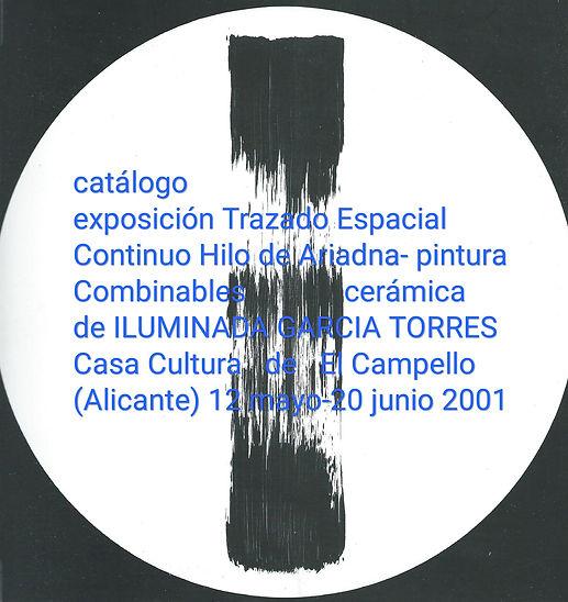 2001·Catálogo exposición pintura, cerámica by Iluminada Garcia-Torres, CasaCultura El Camp