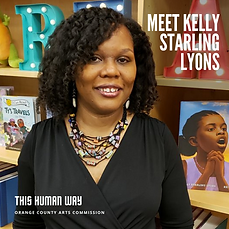 Photograph of Kelly Starling Lyons in front of her children's books at the library. Text reads: Kelly Starling Lyons, This Human Way, Orange County Arts Commission
