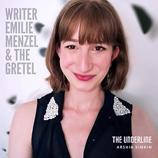 Writer Emilie Menzel and The Gretel