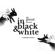 The Gretel Presents_ In Black and White, Library Four