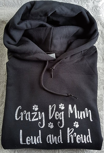 Crazy Dog Mum Hooded Sweat