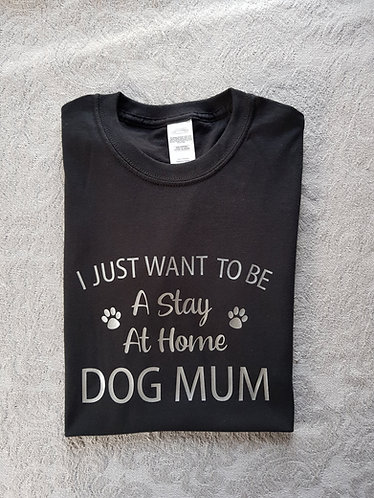 Stay At Home Dog Mum PAWS BLACK