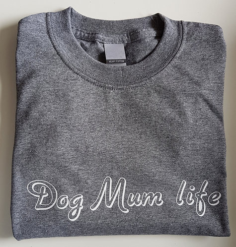 Personalised Dog Mum Life Tee Shirt GREY