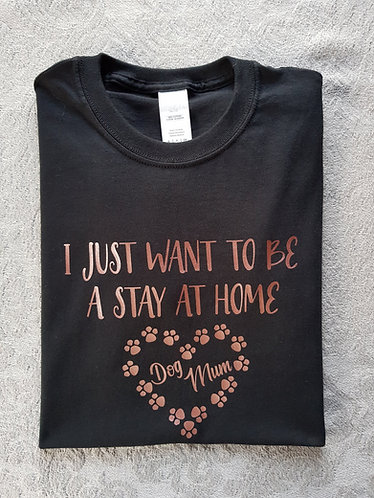 HEART Stay At Home Dog Mum BLACK