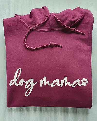 Dog mama  HOODED SWEAT ONLY BLACK IN STOCK MESSAGE FOR OTHER COLOURS