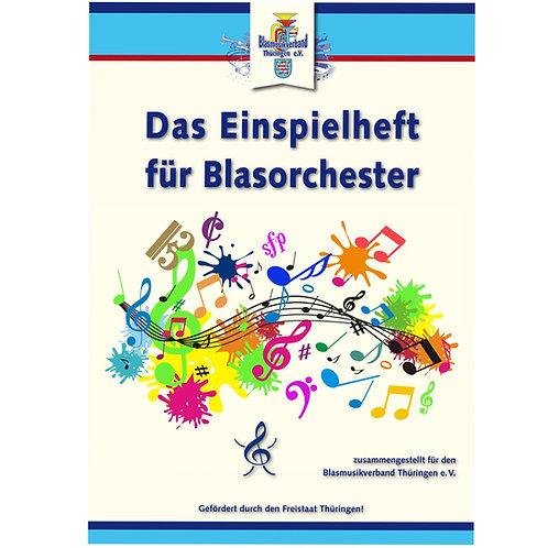 Das Einspielheft für Blasorchester