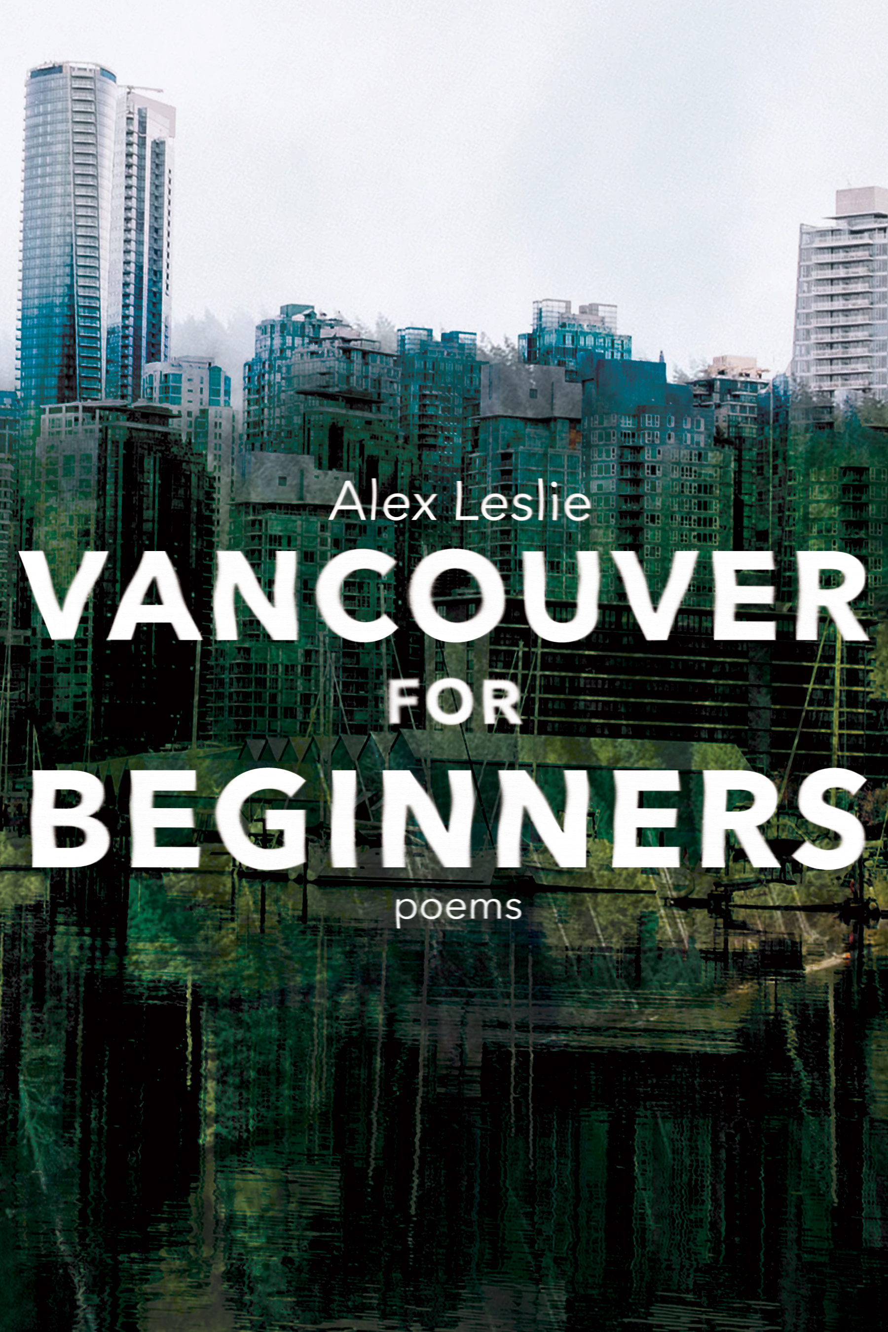 Vancouver for Beginners (Bool*hug, 2019)