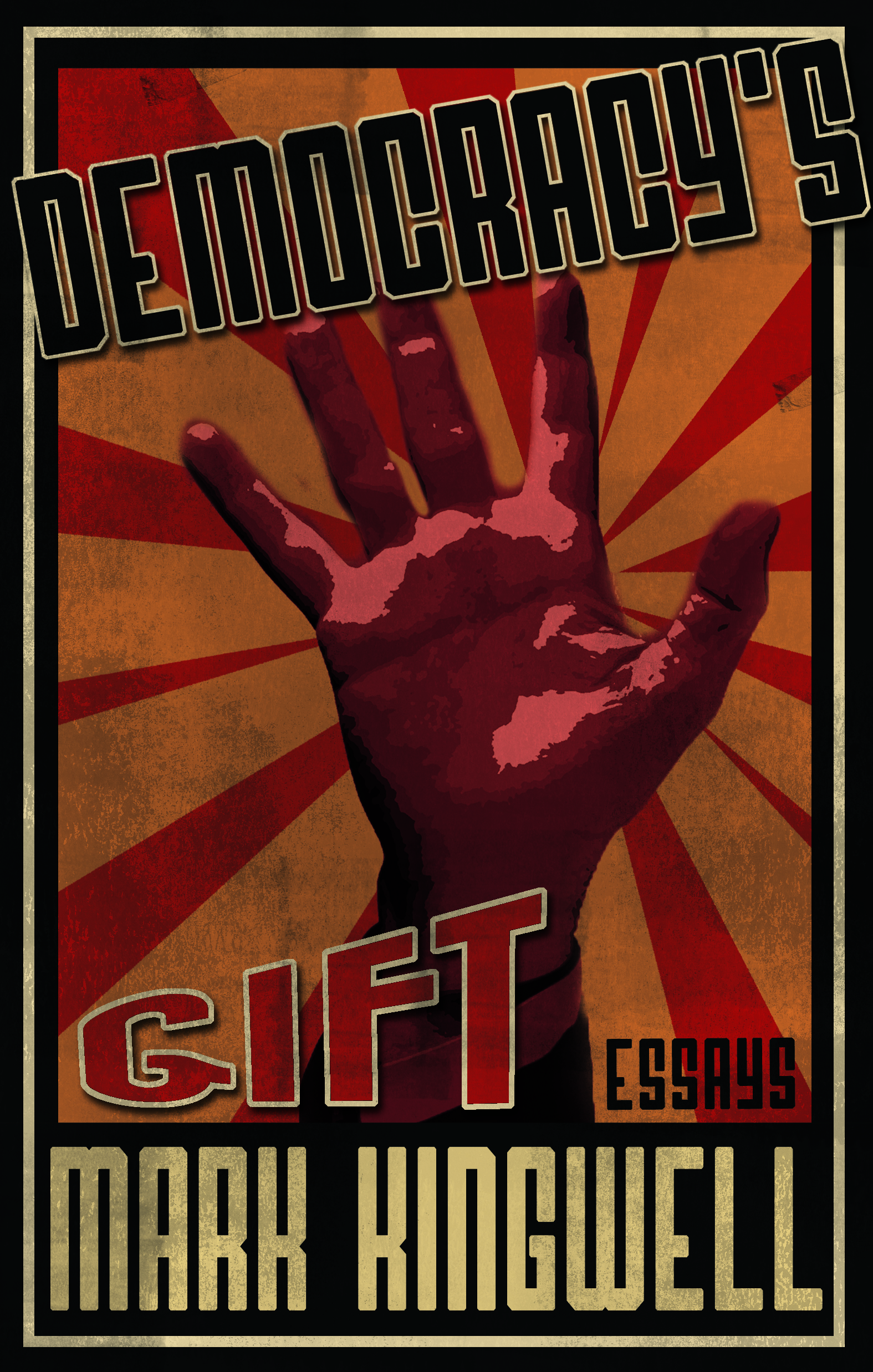 Democracy's Gift