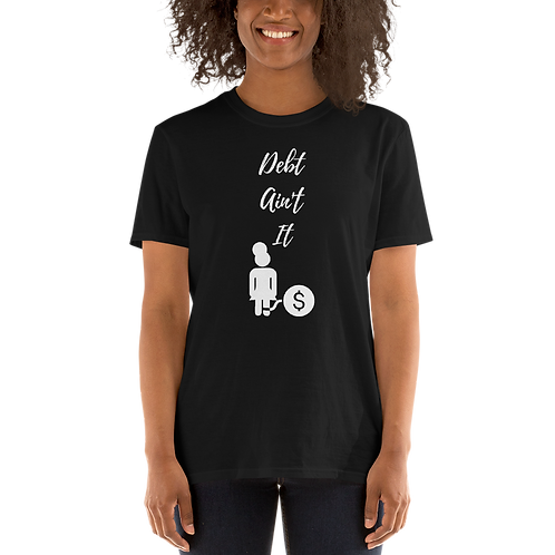 Debt Ain't It Short-Sleeve Women's Graphic T-Shirt