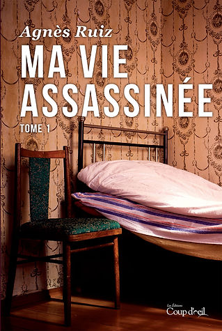 Ma vie assassinée, tome 1