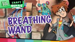 Breathing Wand