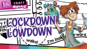 The Lockdown Lowdown