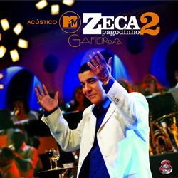 Zeca Pafgodinho - MTV Acustico - Gafieira