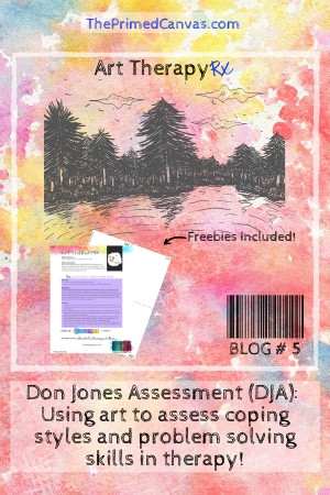 Art Therapy Rx: Don Jones Assessment free therapy resources.