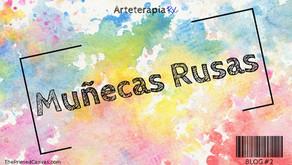 Arteterapia Rx: Muñecas Rusas