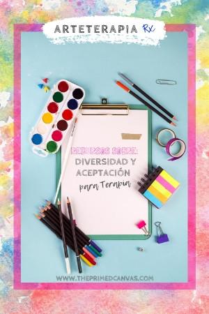 Serie de Blog Arteterapia Rx | Blog # 12- Abordando los temas de diversidad y racismo a través de la biblioterapia y la arteterapia.
