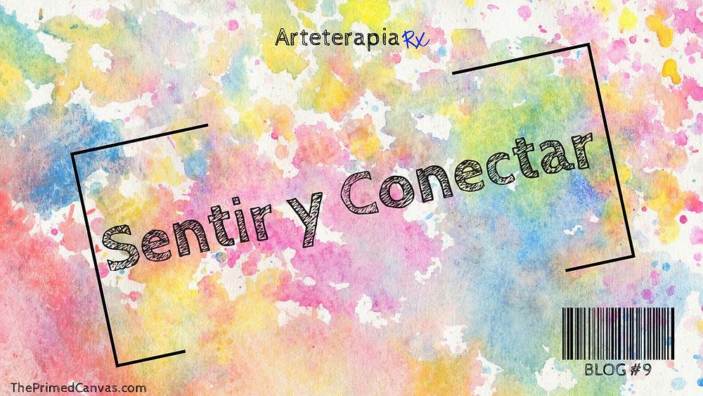 Arte-terapia | Sentir y Conectar: Usando un Poquito de Color para Expresar Nuestro Muno Interno