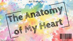 The Anatomy of My Heart