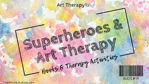 Superheroes & Art Therapy   Books & Therapy Activities