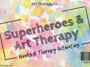 Superheroes & Art Therapy | Books & Therapy Activities