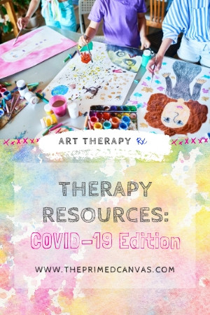 Art Therapy Rx : Therapy Resources COVID-19 Edition- Sharing free resources for mental health therapist.