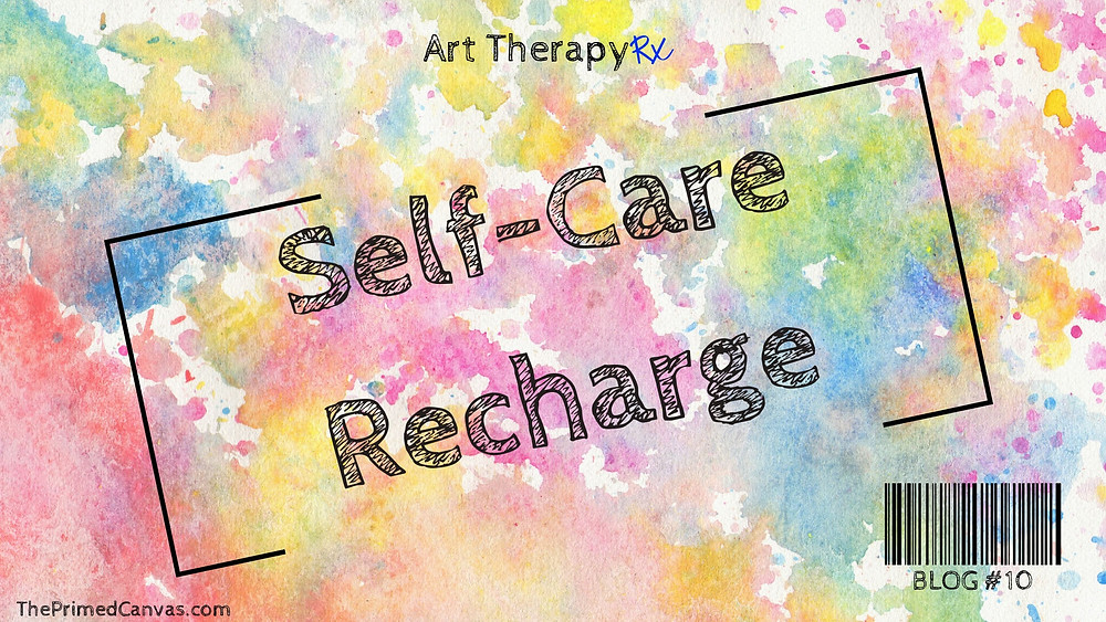 Art Therapy Rx | Self Care Recharge with a Dose of Color: An art therapy activity to address stress and discuss coping skills for physical, emotional, social, and spiritual wellbeing. [Disponible en Español]