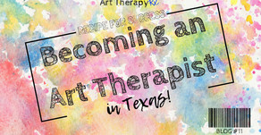 Recipe for Success: Becoming an Art Therapist in Texas