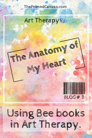 Art Therapy Rx: Using bee books for emotion identification in art therapy.