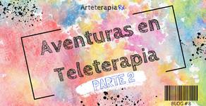 Aventuras en Teleterapia: Parte 2