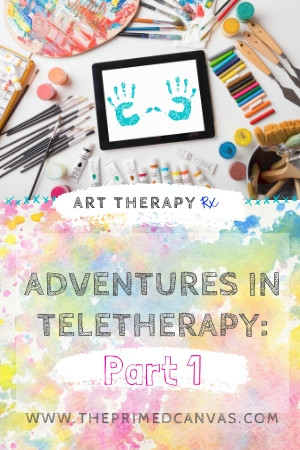 Art Therapy Rx | Adventures in Teletherapy: Part 1- Sharing digital and interactive art tools and games for online sessions!