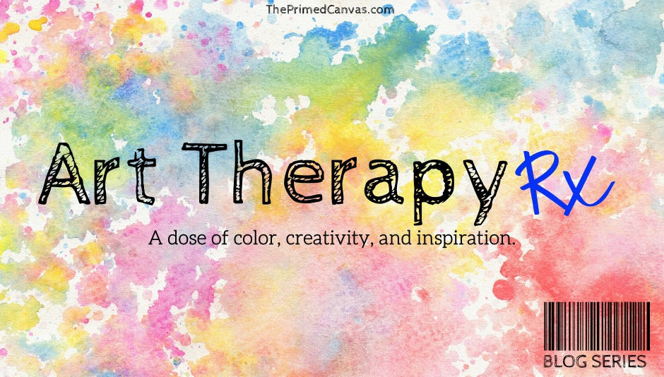 Art Therapy Rx is a blog stream on theprimedcanvas.com about art therapy directives.