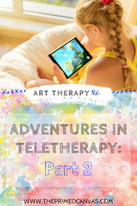 Pinterest graphic: Adventures in Teletherapy- Part 2