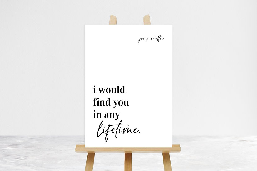 I Would Find You Quote Sign