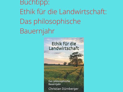 Leseempfehlung: Ethik für die Landwirtschaft