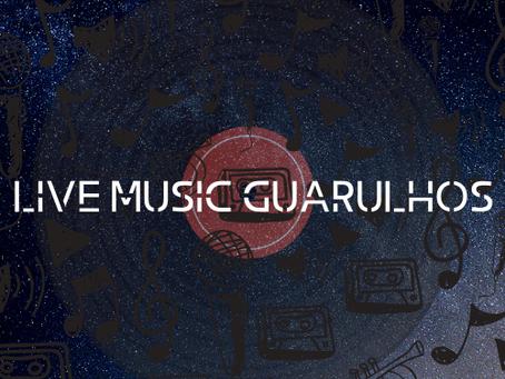 Conheça o Projeto Live Music Guarulhos