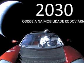 2030 - ODISSEIA NA MOBILIDADE RODOVIÁRIA…
